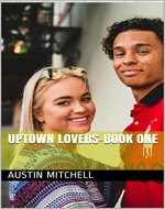 Uptown Lovers-Book One - Book Cover