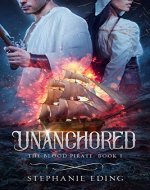 Unanchored (The Blood Pirate Book 1) - Book Cover