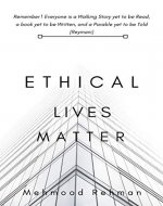 Ethical Lives Matter - Book Cover