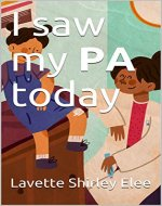 I saw my PA today - Book Cover