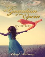 Overture: A Phantom Prequel Collection (The Guardian of the Opera Book 0) - Book Cover