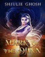 Mark of the Djinn: A Young Adult Urban Fantasy Romance - Book Cover