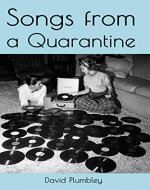 Songs From A Quarantine - Book Cover