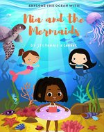 Nia and the Mermaids: : Exciting Underwater Adventure for ages 8 to 13 - Book Cover