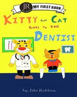 Kitty the cat goes to the dentist (Jake Robbins' Book 1) - Book Cover