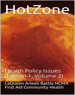 HotZone: Health Policy Issues (Edition 1, Volume 2) - Book Cover