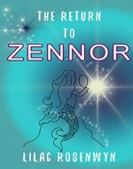 The Return to Zennor: A tale of mermaids, mystery and adventure designed to enchant young readers and spark that joy in reading. (Cornish Legends Book 1) - Book Cover
