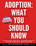Adoption: What You Should Know: 1 (Families of Adoption Loss) - Book Cover
