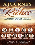 Facing your Fears: A Journey of Riches - Book Cover