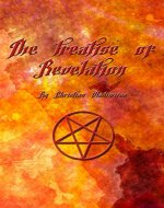 The treatise of Revelation: A book explaining the meaning of life. - Book Cover