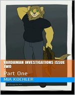 Vardaman Investigations Issue Two: Part One - Book Cover