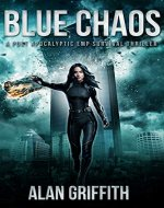 Blue Chaos: A Post Apocalyptic EMP Survival Thriller (Chaos Series Book 1) - Book Cover
