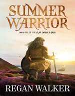 Summer Warrior (The Clan Donald Saga Book 1) - Book Cover