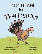 Not So Thankful for Thanksgiving - Book Cover