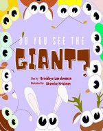 Do You See the Giant?: A Children's Picture Book - Book Cover