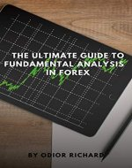 The Ultimate Guide To Fundamental Analysis In Forex - Book Cover