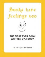 Books have feelings too - Book Cover