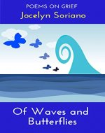 Of Waves and Butterflies: Poems on Grief - Book Cover