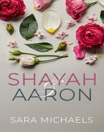 Shayah & Aaron: A Standalone Contemporary Romance Novel - Book Cover