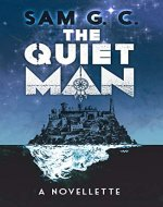 The Quiet Man: A novellette - Book Cover