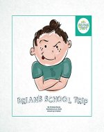 Brian's School Trip (Mrs Dennis Stories Book 1) - Book Cover