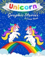 Unicorn Graphic Stories & Comic Book: 40 Easy Small Unrelated Stories from the Life of Unicorns for Kids in Line Art style - Book Cover