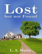 Lost but Not Found: A long forgotten mystery - Book Cover