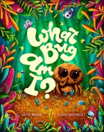 What Bug Am I?: A Funny, Educational Story about Backyard Bugs. Bug Book for Kids with Insect Facts. - Book Cover