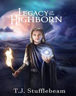 Legacy of the Highborn