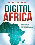 Digital Africa : Investing in Africa's Most Untapped Source - Book Cover