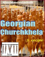 Georgian Churchkhela (Georgian cuisine Book 2) - Book Cover