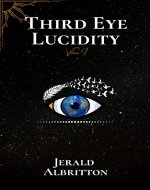 Third Eye Lucidity (A Collection of Poetry and Prose Book 1) - Book Cover