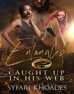 Entangled (Book 1): Caught Up in His Web - Book Cover