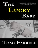 The Lucky Baby (The Lucky Series Book 3) - Book Cover