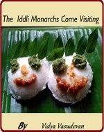 The Iddli Monarchs Come Visiting - Book Cover
