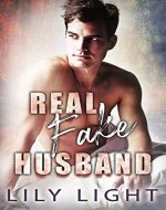 Real Fake Husband: A MM Contemporary Fake Married Romance - Book Cover