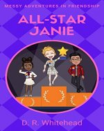 All-Star Janie (Messy Adventures in Friendship Book 3) - Book Cover