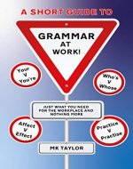 A Short Guide To Grammar At Work! - Book Cover