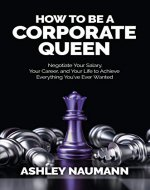How to be a Corporate Queen - Book Cover