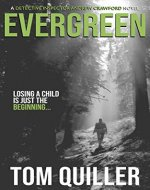 Evergreen: (Detective Andrew Crawford - Book 1) (DETECTIVE INSPECTOR ANDREW...