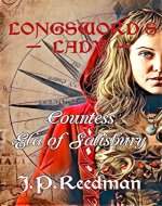 LONGSWORD'S LADY: COUNTESS ELA OF SALISBURY (Medieval Babes: Tales of Little-Known Ladies Book 7) - Book Cover