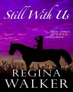 Still With Us (Then Comes Hope Collection Book 2)