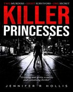 Killer Princesses: A gripping and gritty crime thriller with a killer twist (Melwood Mystery Book 1) - Book Cover