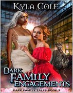 Dark Family Engagements (Dark Family Tales Book 3) - Book Cover