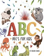 ABC's for Kids: Animal Fun Letters for Babies and Toddlers - Book Cover