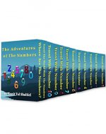 The Adventures of the Numbers- 12 books.: The Complete boxed set - Book Cover