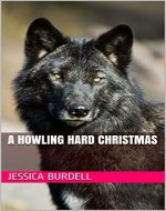 A Howling Hard Christmas (Born to Be Me Book 6) - Book Cover