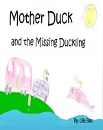 Mother Duck and the Missing Duckling - Book Cover