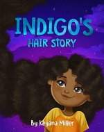 Indigo's hair story - Book Cover