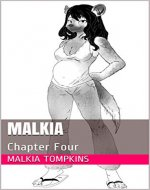 Malkia: Chapter Four (A Wild Dog's Destiny Book 4) - Book Cover